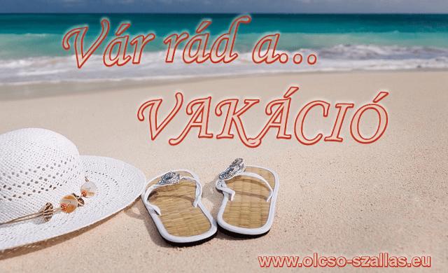 Foglalj utazást... Vár rád a Vakáció!